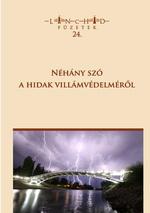Lánchíd füzetek 24. – Néhány szó a hidak villámvédelméről