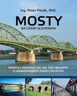 Hidak Szlovákiában – színes album 250 szlovák hídról