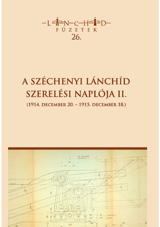 A Széchenyi lánchíd szerelési naplója